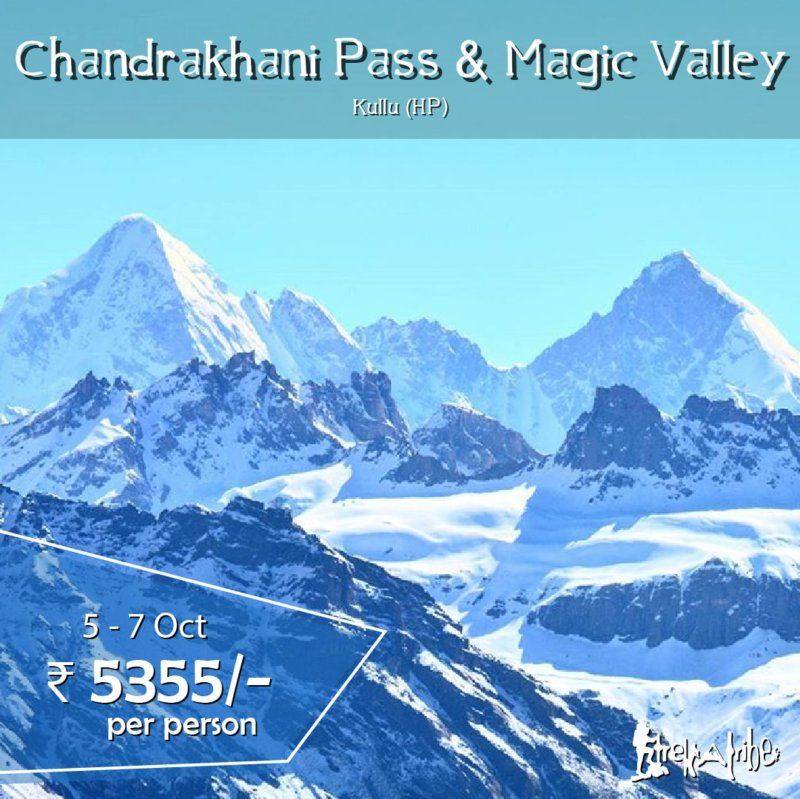 Chandrakhani Pass Magic Valley Trek