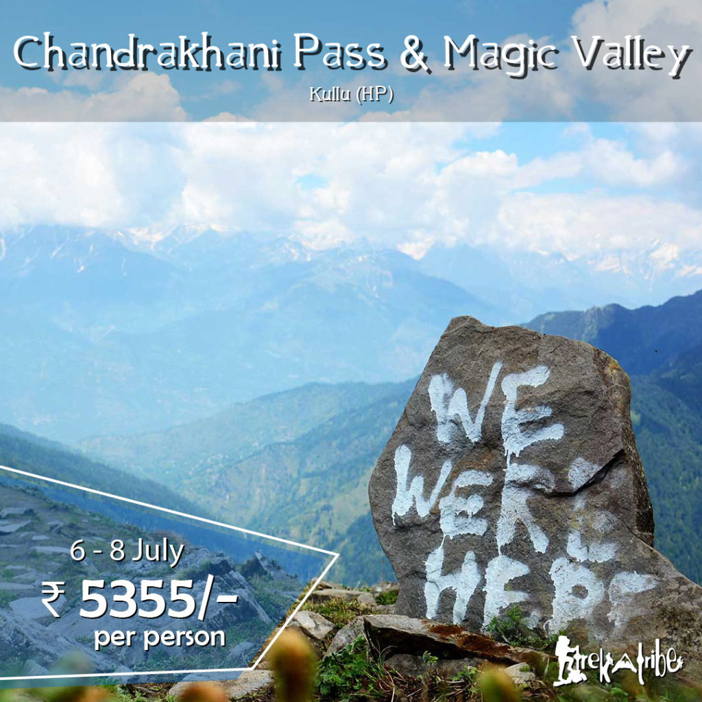 Chandrakhani Pass & Magic Valley Trek