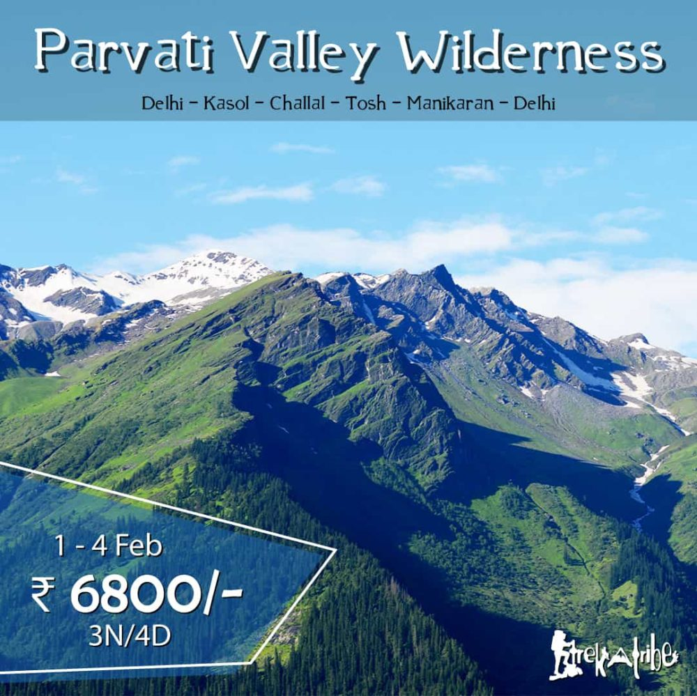 Parvati Valley Trek Wilderness Tosh Challal Kasol