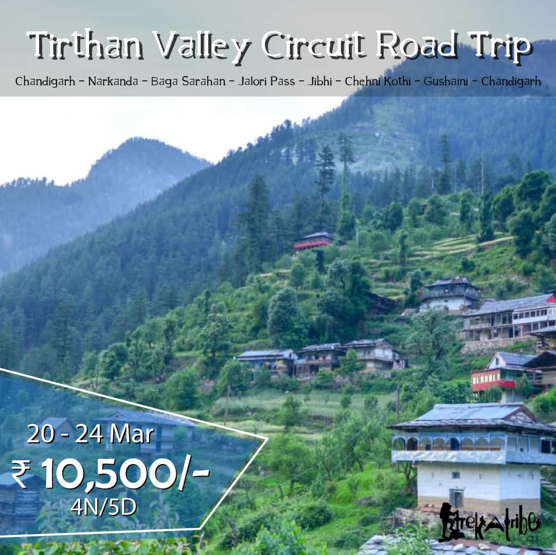 Tirthan Valley Circuit Road Trip