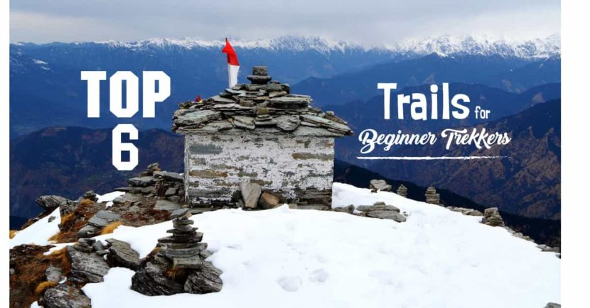 Top 6 Trails For A Beginner Trekker