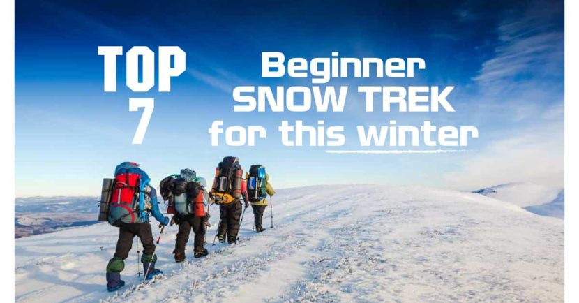 Top 7 Beginner Snow Treks for this Winter