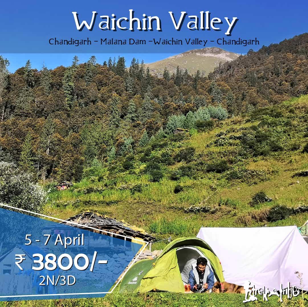 Waichin Valley trek- malana- best weekend getaways near chandigarh